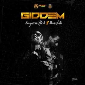 KaySwitch - GIDDEM (ft. Davido)